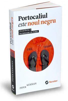 <i>Portocaliul este noul negru</i> - Piper Kerman
