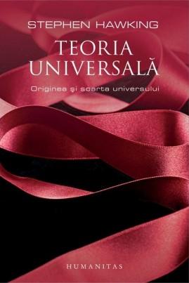 Teoria universală: Originea și soarta universului