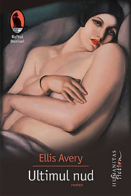 <i>Ultimul nud</i> - Ellis Avery