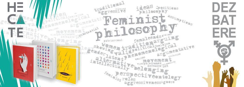 Dezbatere #1: The F-word (Feminism&Philosophy)