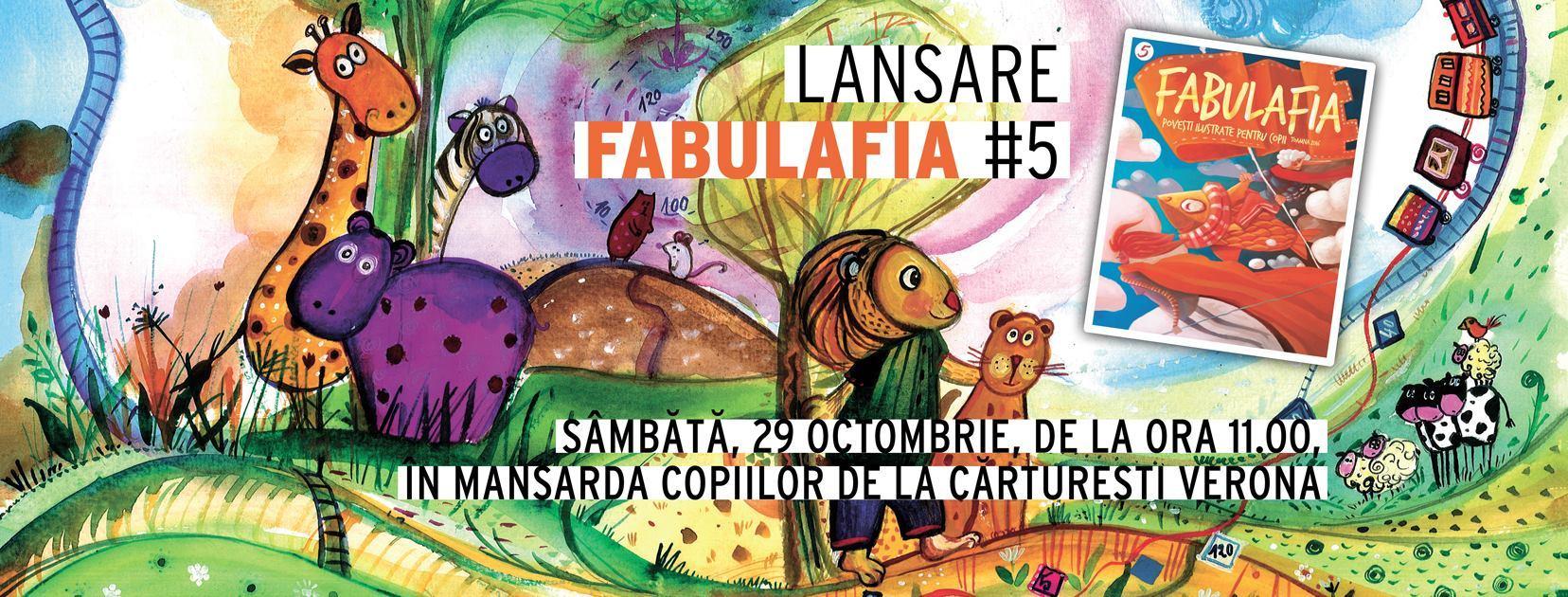 "Lansare ""Fabulafia"" #5"