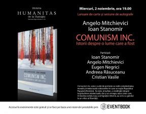 """Lansarea cărţii """"Comunism inc.: Istorii despre o lume care a fost"""""""