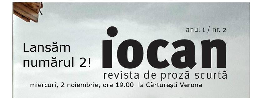 Lansare Iocan nr. 2 | revista de proză scurtă