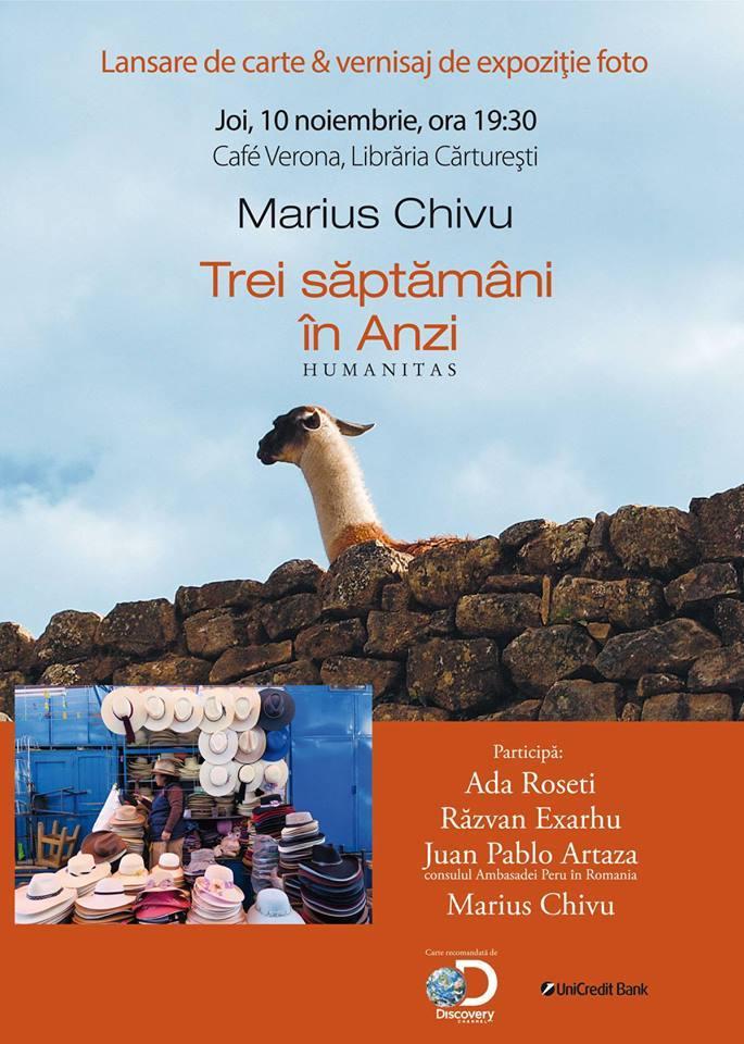 """Lansare """"Trei săptămâni în Anzi"""", de Marius Chivu"""
