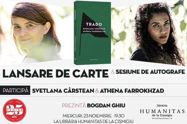 Trado - lansare cu Svetlana Cârstean și Athena Farrokhzad