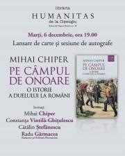 """Lansare """"Pe câmpul de onoare. O istorie a duelului la români"""""""