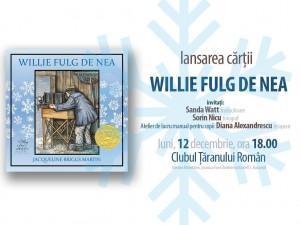 """Lansare și atelier: """"Willie Fulg de Nea"""", de Jacqueline Briggs Martin"""