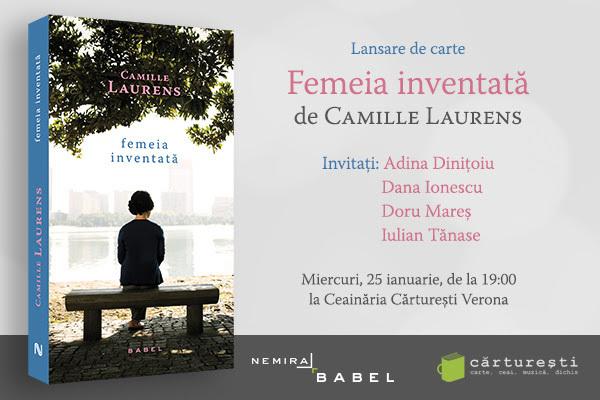 """Lansare de carte: """"Femeia inventată"""", de Camille Laurens"""