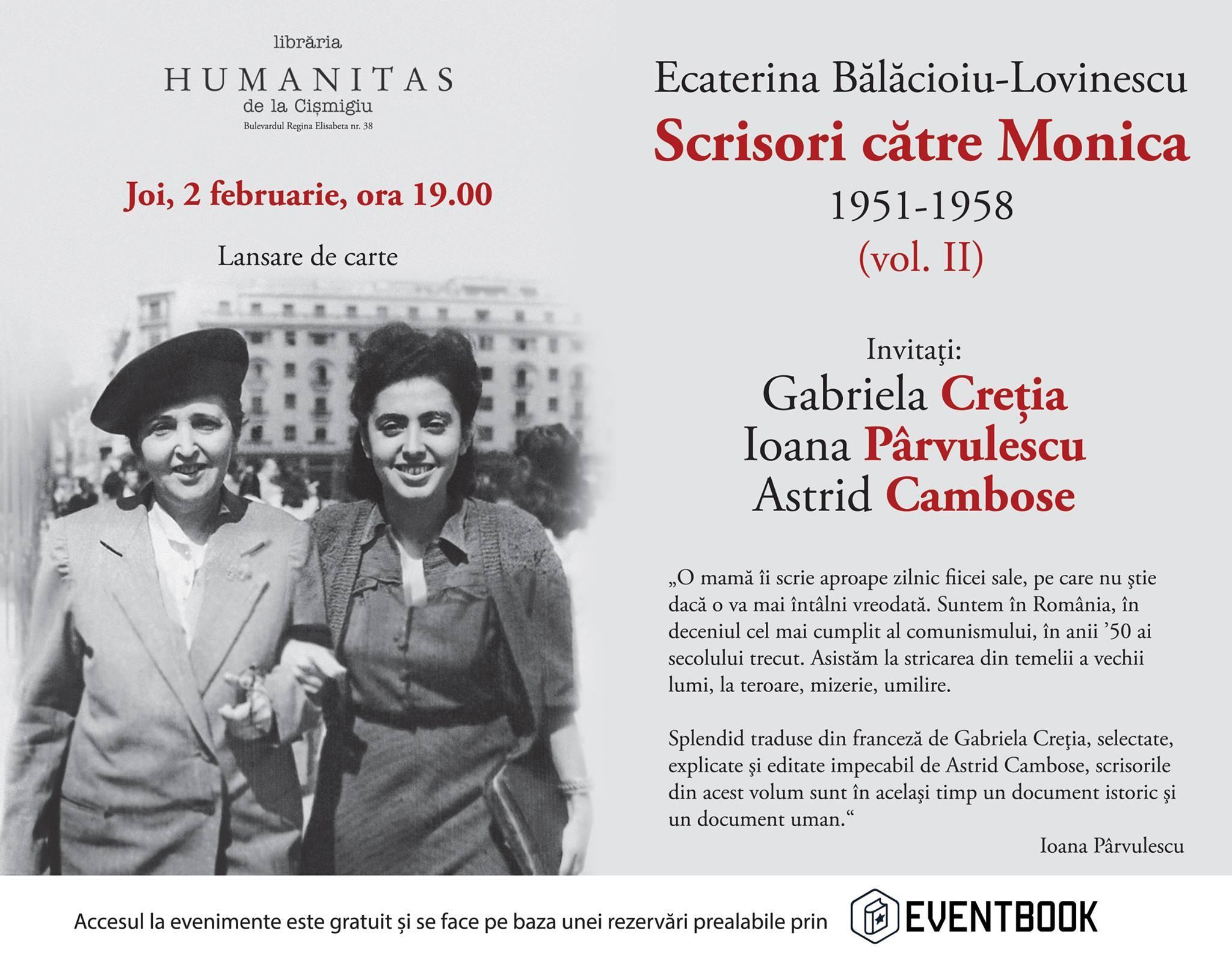 """Eveniment Ecaterina Bălăcioiu-Lovinescu, """"Scrisori către Monica"""""""