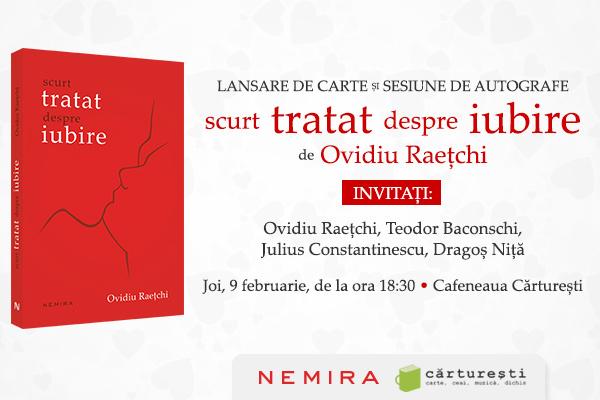 """Ovidiu Raețchi lansează """"Scurt tratat despre iubire"""""""