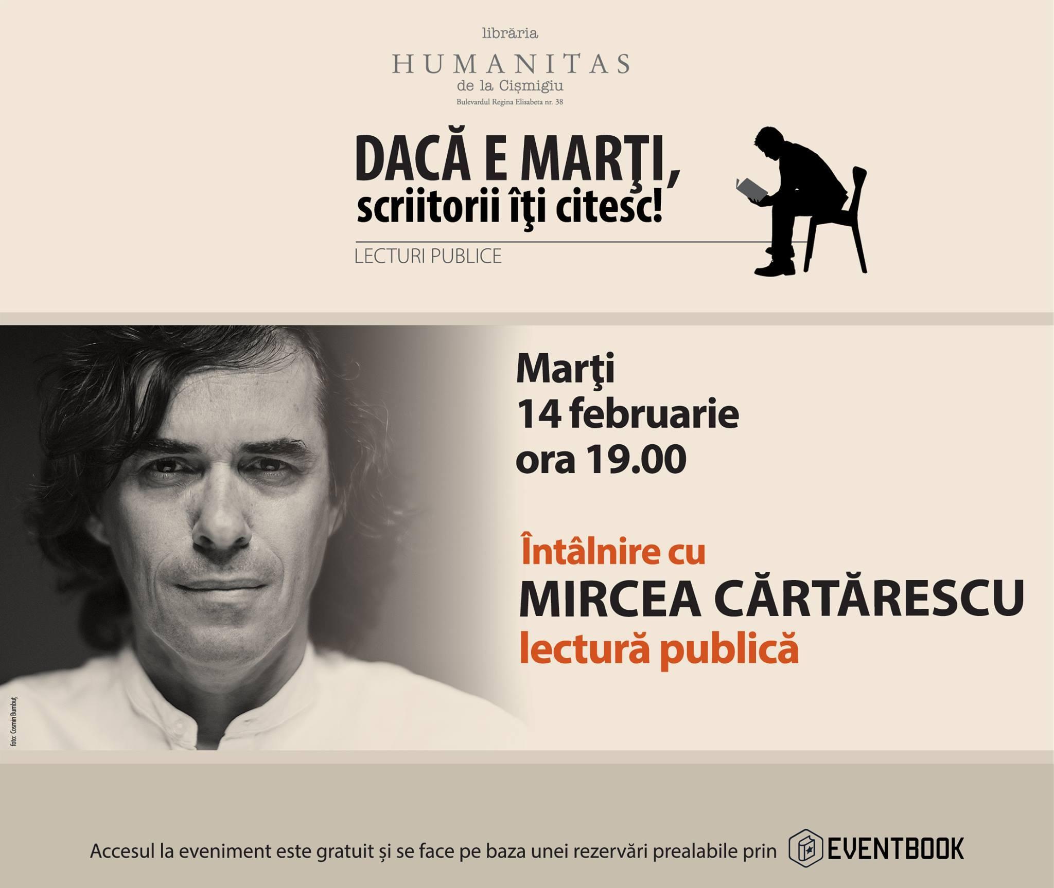 Mircea Cărtărescu, lectură publică la Humanitas Cişmigiu
