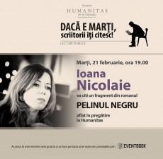 """Ioana Nicolaie, lectură în premieră din """"Pelinul negru"""""""