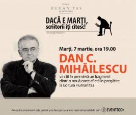 Dan C. Mihăilescu, lectură în premieră dintr-o nouă carte