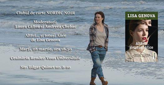 """Clubul de carte Nordic Noir: """"Altfel și totuși Alice"""", de Lisa Genova"""