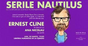 Serile Nautilus – Ernest Cline în dialog cu Ana Nicolau