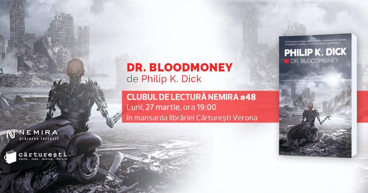Clubul de lectură Nemira #48 - Dr. Bloodmoney, de Philip K. Dick