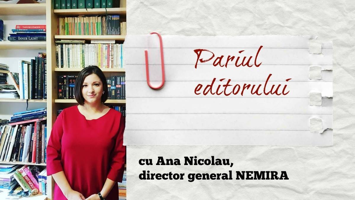 Pariul editorului. Prima ediție. Cu Ana Nicolau