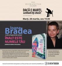 Ioana Bradea, lectură publică din romanul Înalt este numele tău