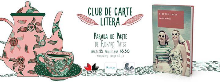 "Club de carte Litera #29: ""Parada de Paște"", de Richard Yates"