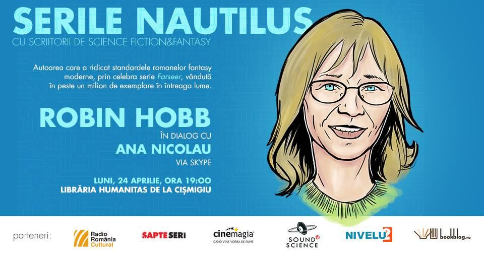Serile Nautilus – Robin Hobb în dialog cu Ana Nicolau