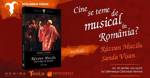 Întâlnirile Yorick: Cine se teme de musical în România?