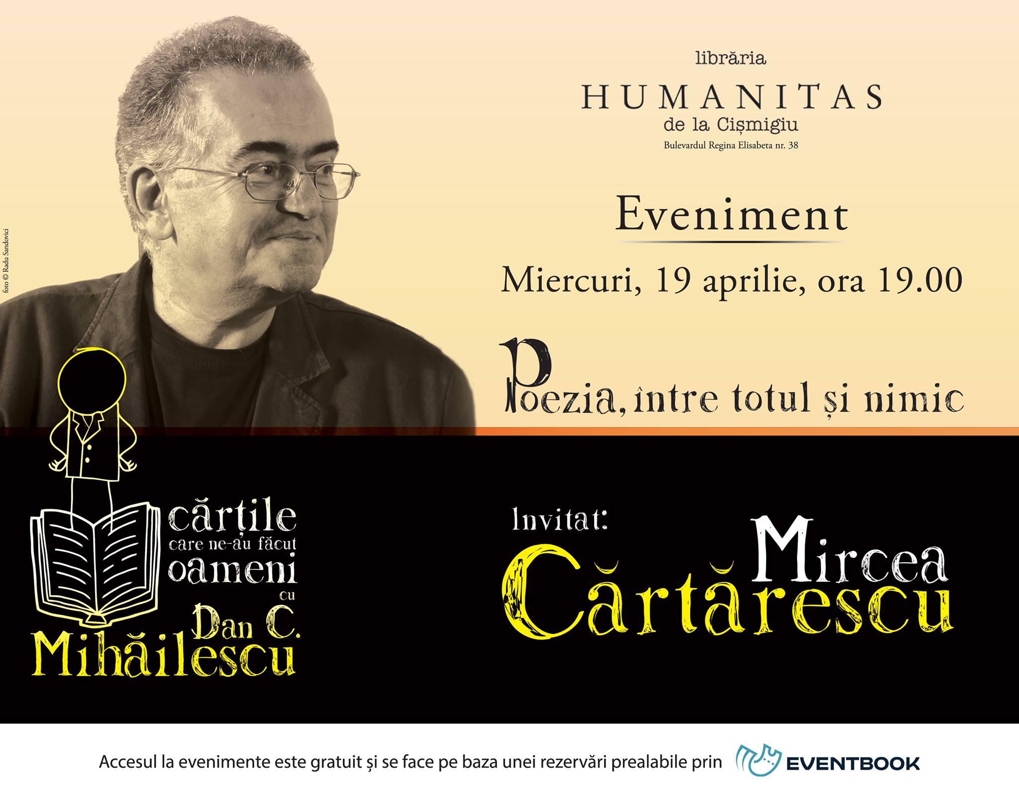 """""""Cărţile care ne-au făcut oameni"""", invitat: Mircea Cărtărescu"""
