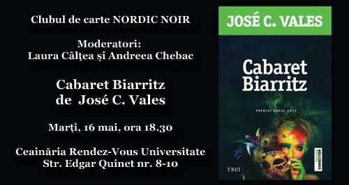 "Clubul de carte Nordic Noir: ""Cabaret Biarritz"", de José C. Vales"