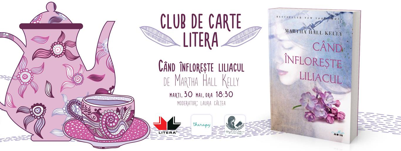 "Club de carte Litera #30: ""Când înflorește liliacul"", de Martha Hall Kelly"