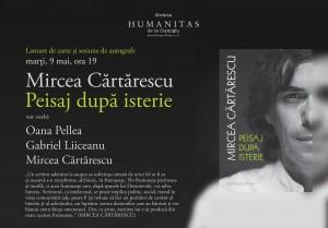 """Mircea Cărtărescu şi invitaţii săi despre """"Peisaj după isterie"""""""