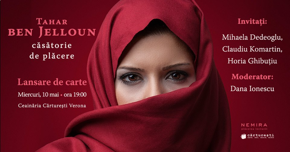 """Lansare de carte: """"Căsătorie de plăcere"""", de Tahar ben Jelloun"""