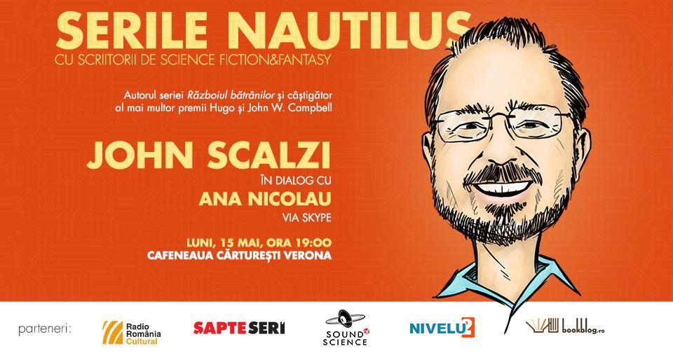 Serile Nautilus – John Scalzi în dialog cu Ana Nicolau