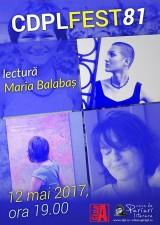 CDPL FEST 81 - lectură Maria Balabaș