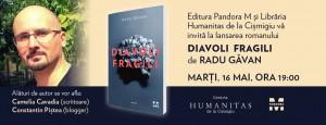 """Lansarea romanului """"Diavoli fragili"""", de Radu Găvan"""