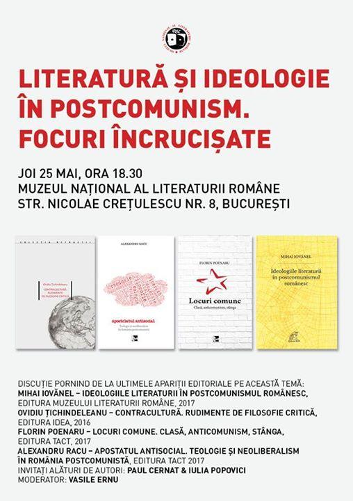 Literatură şi ideologie în postcomunism. Focuri încrucişate