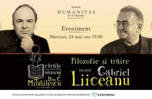 Gabriel Liiceanu în dialog cu Dan C. Mihăilescu