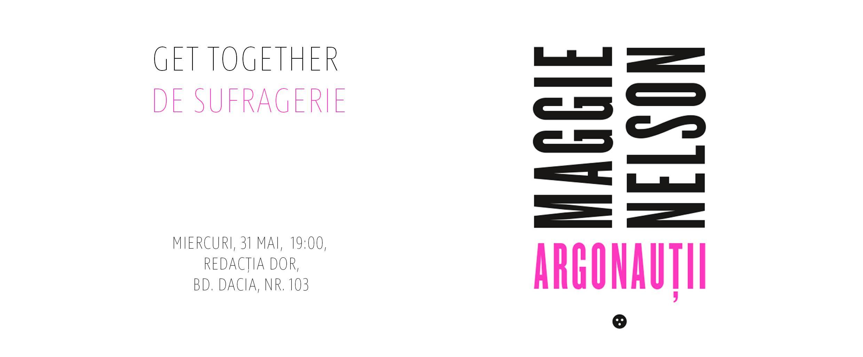 Get Together de sufragerie: Maggie Nelson - Argonauții