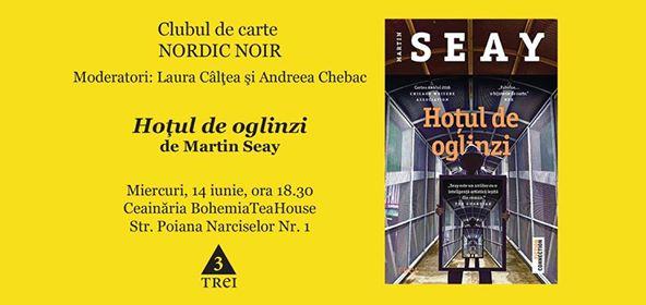 """Clubul de carte Nordic Noir: """"Hoțul de oglinzi"""", de Martin Seay"""