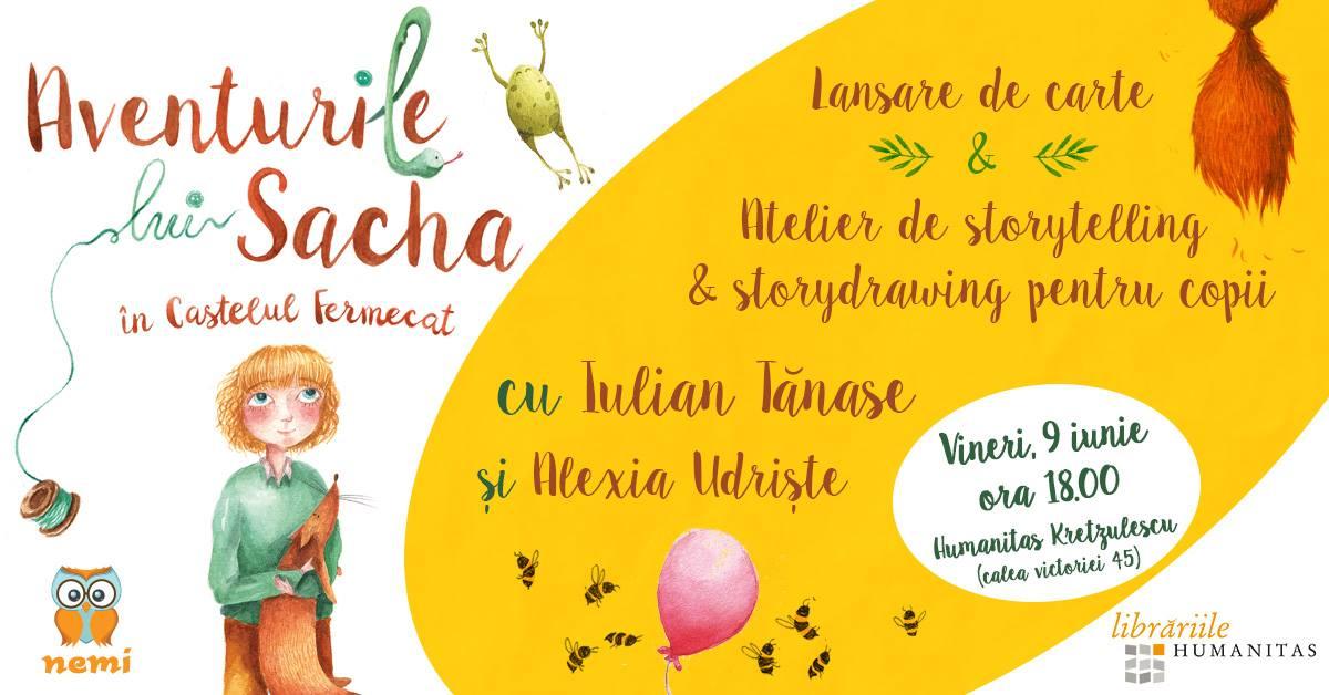 """Lansare & ateliere: """"Aventurile lui Sacha în Castelul Fermecat"""""""