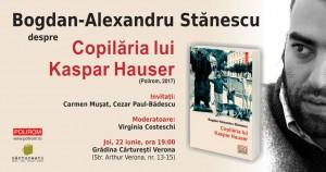 """Despre """"Copilăria lui Kaspar Hauser"""" cu Bogdan-Alexandru Stănescu"""