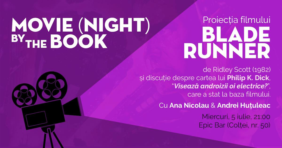 "Movie night by the book – proiecţie ""Blade Runner"""