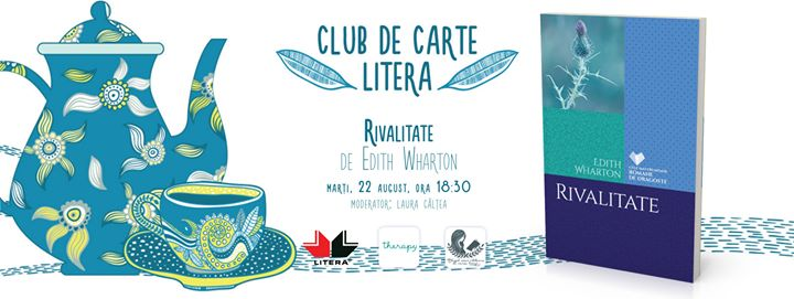 """Club de carte Litera #33: """"Rivalitate"""", de Edith Wharton"""