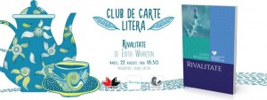 "Club de carte Litera #33: ""Rivalitate"", de Edith Wharton"