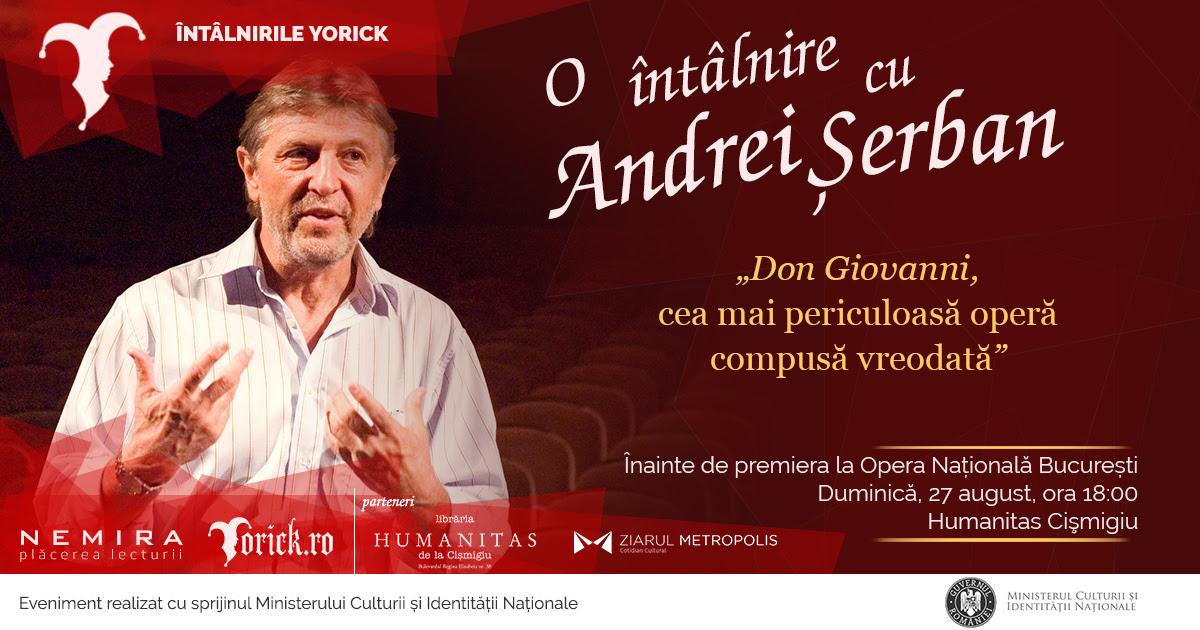 """Întâlnire cu Andrei Șerban, înainte de premiera operei """"Don Giovanni"""""""