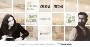 Creative talking cu Andreea Răsuceanu și invitații săi