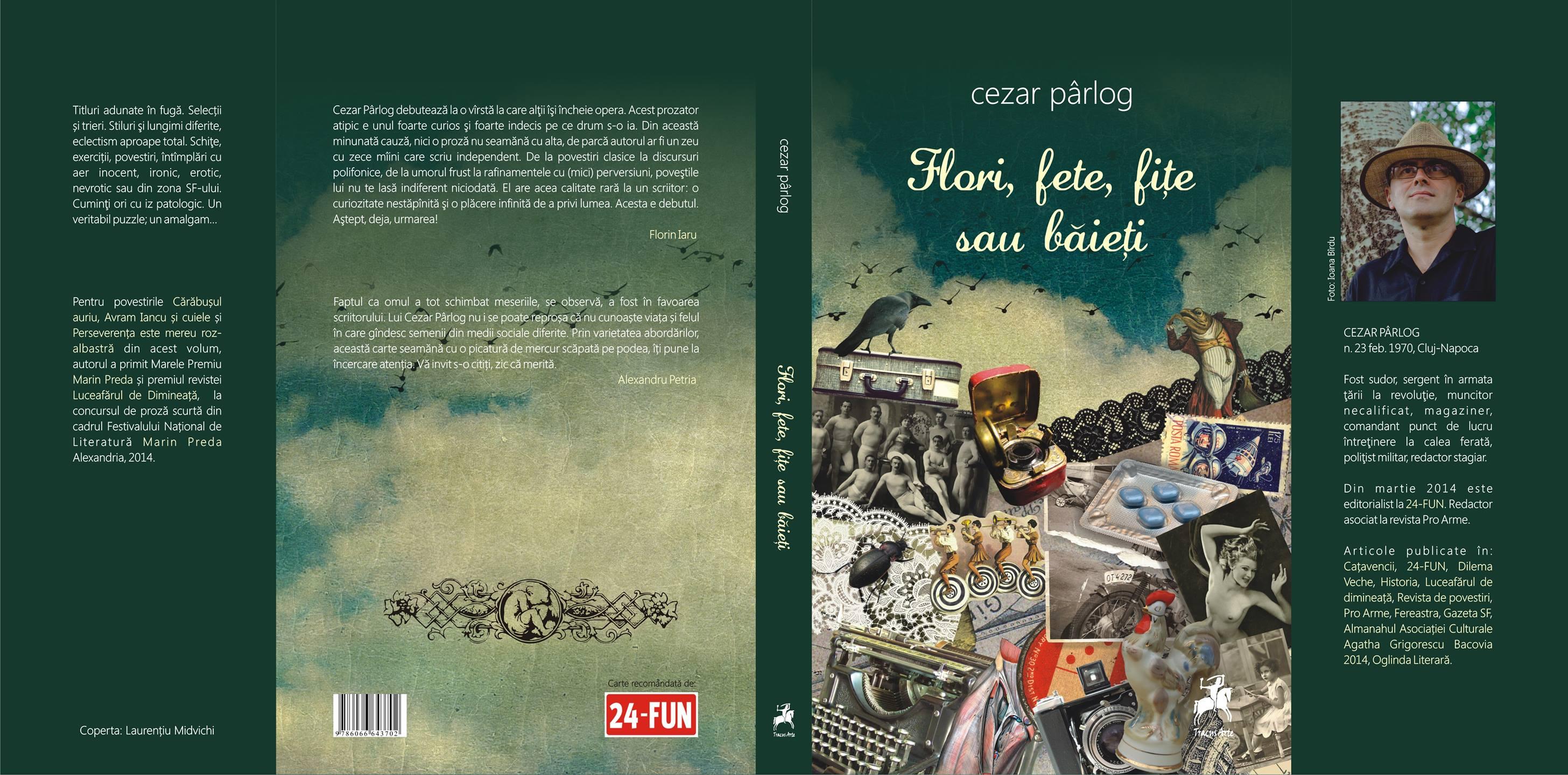 """Lansarea volumului """"Flori, fete, fițe sau băieți"""", de Cezar Pârlog"""