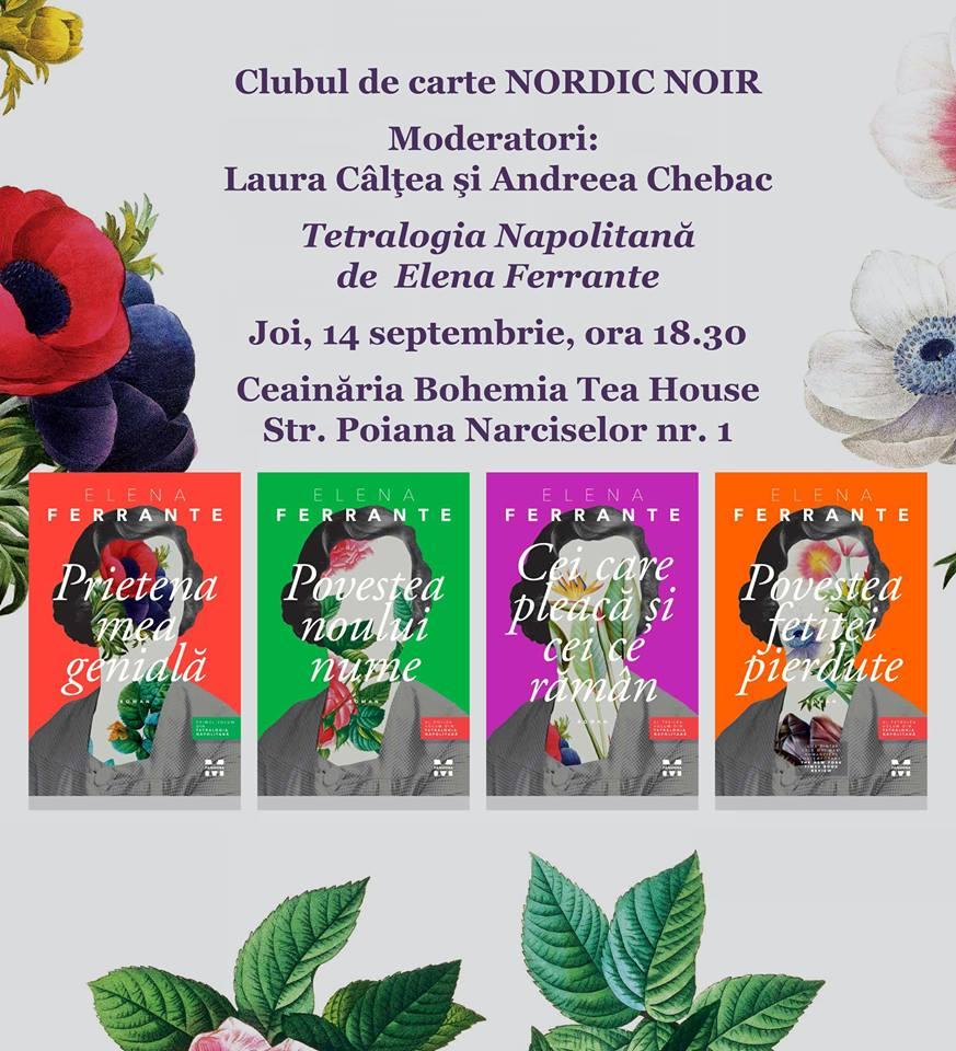 """Club de carte Nordic Noir: """"Tetralogia napolitană"""", de Elena Ferrante"""