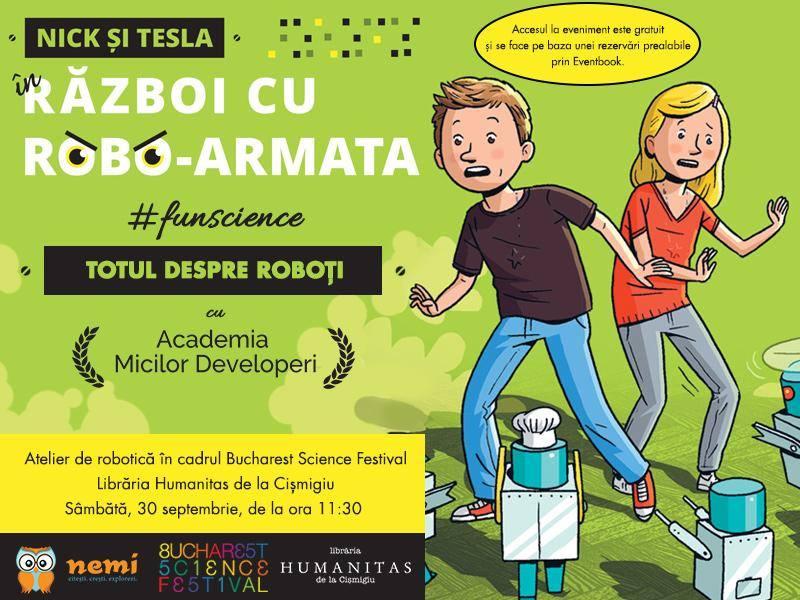 Bucharest Science Festival: Totul despre roboți cu Nick și Tesla