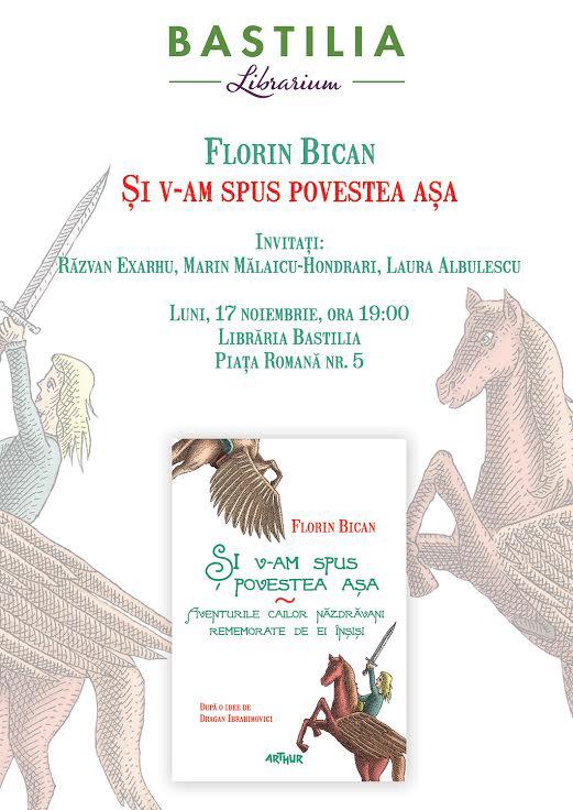 """Lansare """"Și v-am spus povestea așa"""" de Florin Bican"""