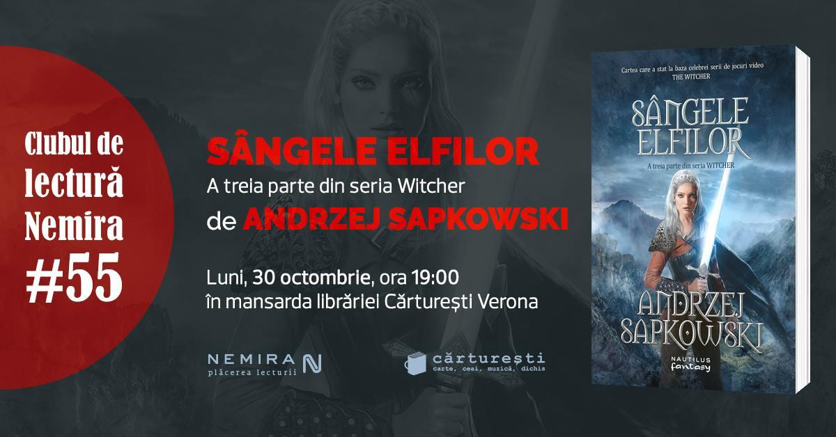 """Clubul de lectură Nemira #55 - """"Sângele elfilor"""", de Andrzej Sapkowski"""