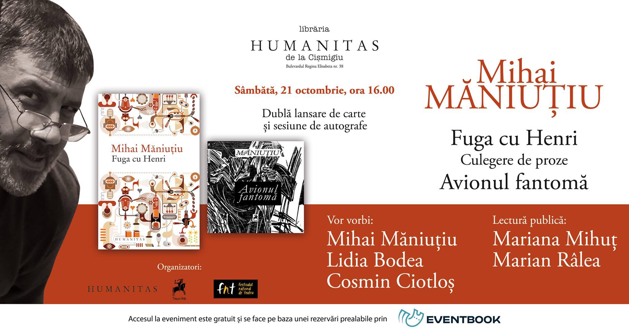 Eveniment Mihai Măniuțiu la Humanitas Cișmigiu